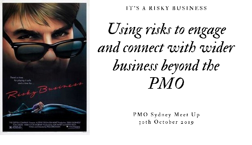PMO_Meet_Up_Using_Risks_to_engage