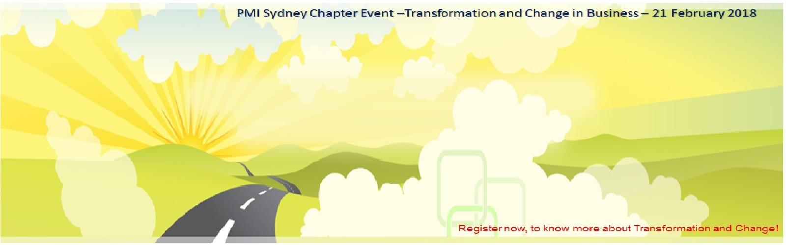 PMI Sydney Chapter Event –Transformation and Change in Business – 21 February 2018